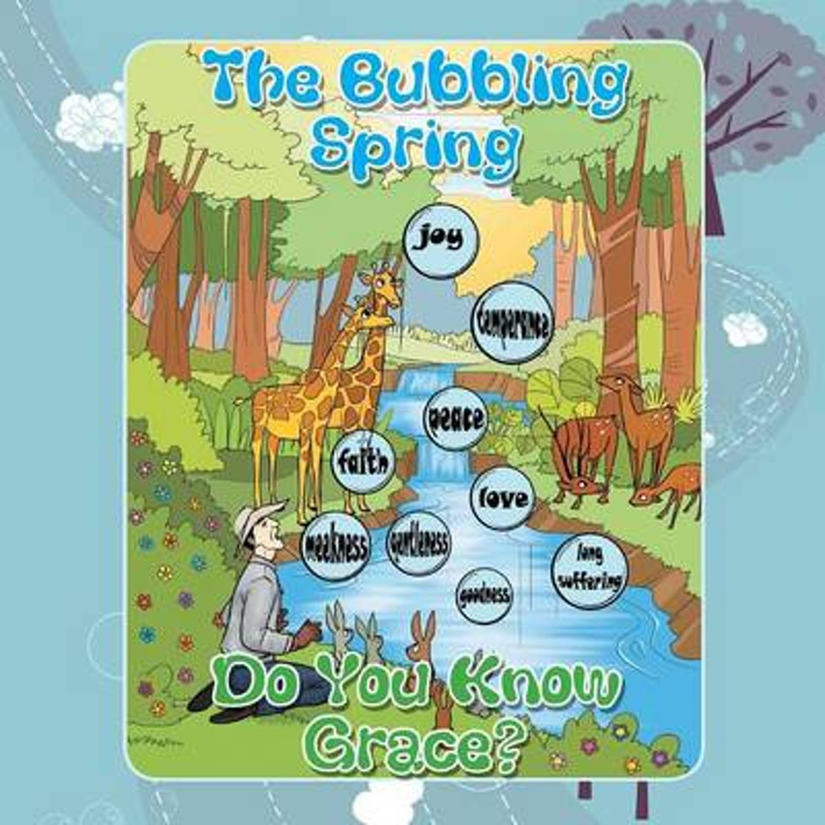 The Bubbling Spring; Do You Know Grace?