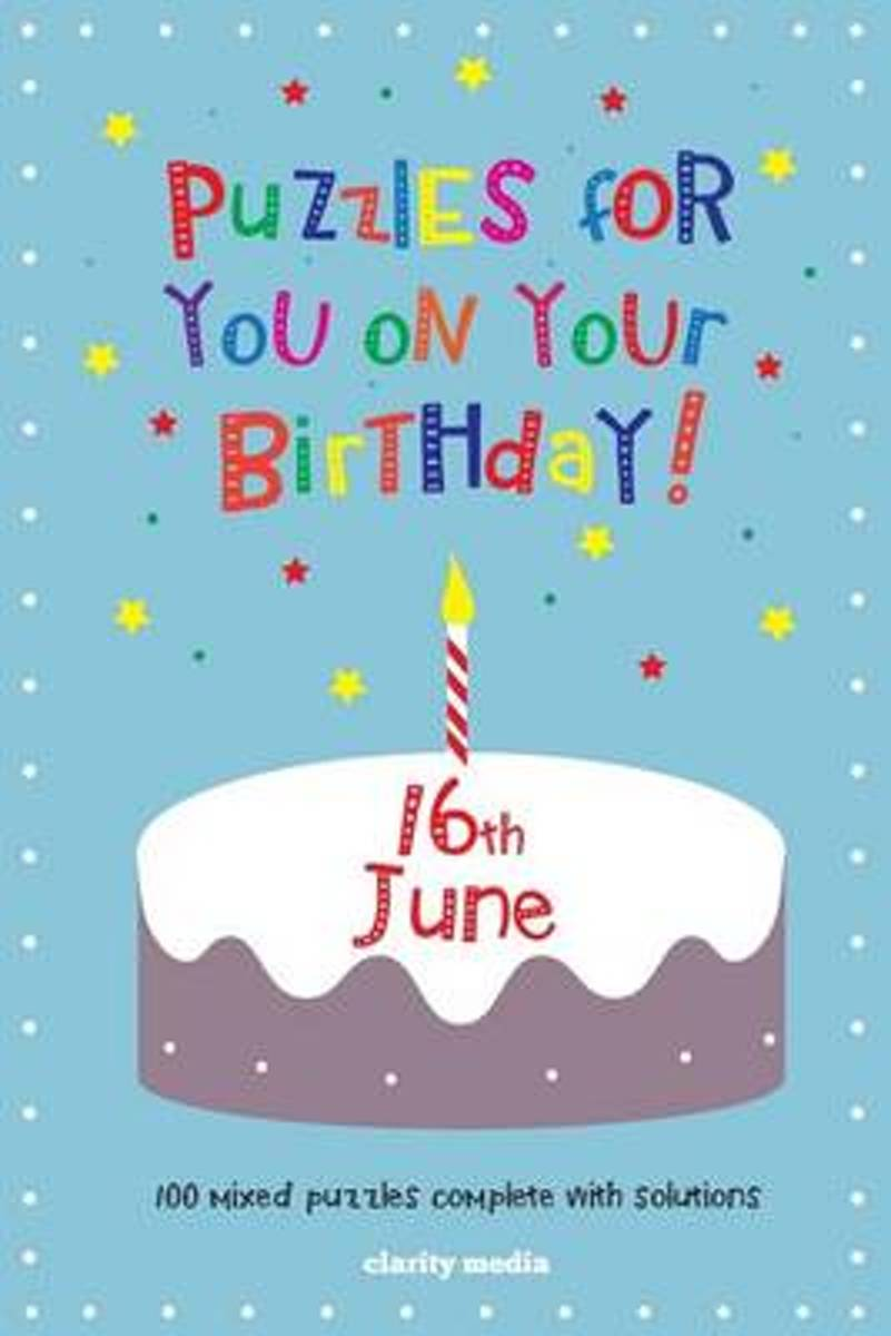 Puzzles for You on Your Birthday - 16th June