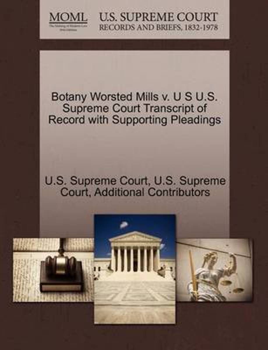 Botany Worsted Mills V. U S U.S. Supreme Court Transcript of Record with Supporting Pleadings