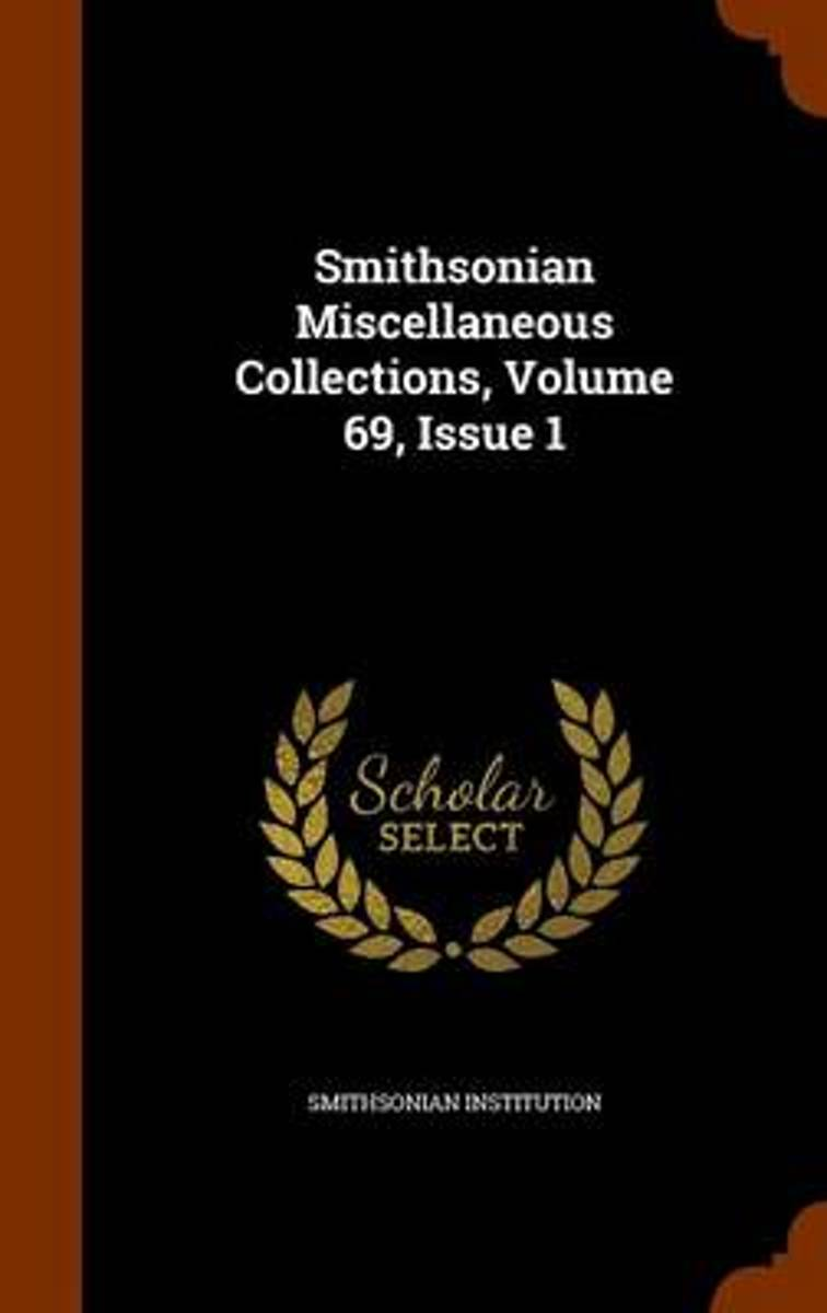 Smithsonian Miscellaneous Collections, Volume 69, Issue 1