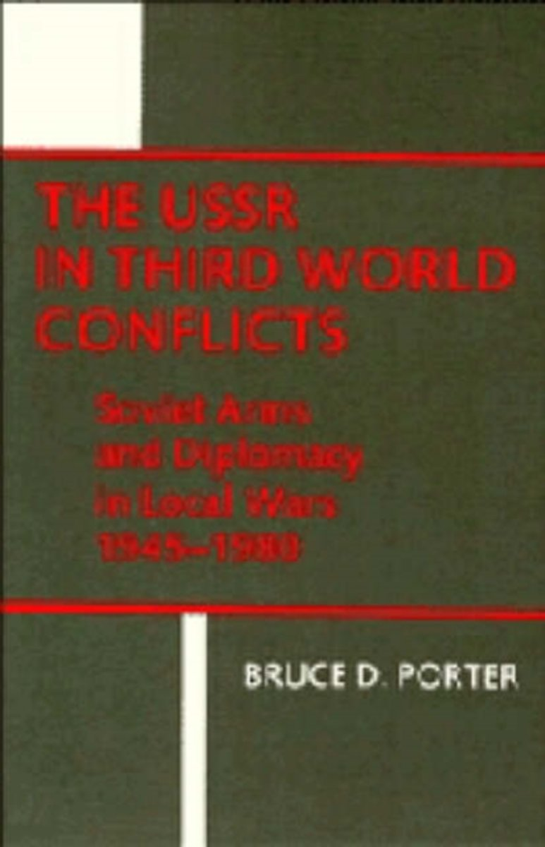 The Ussr in Third World Conflicts