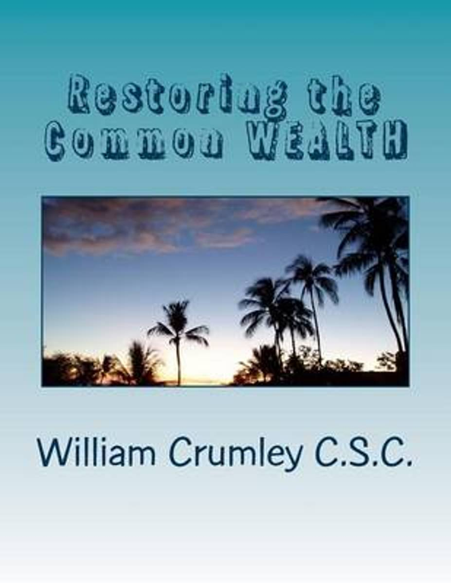 Restoring the Common Wealth