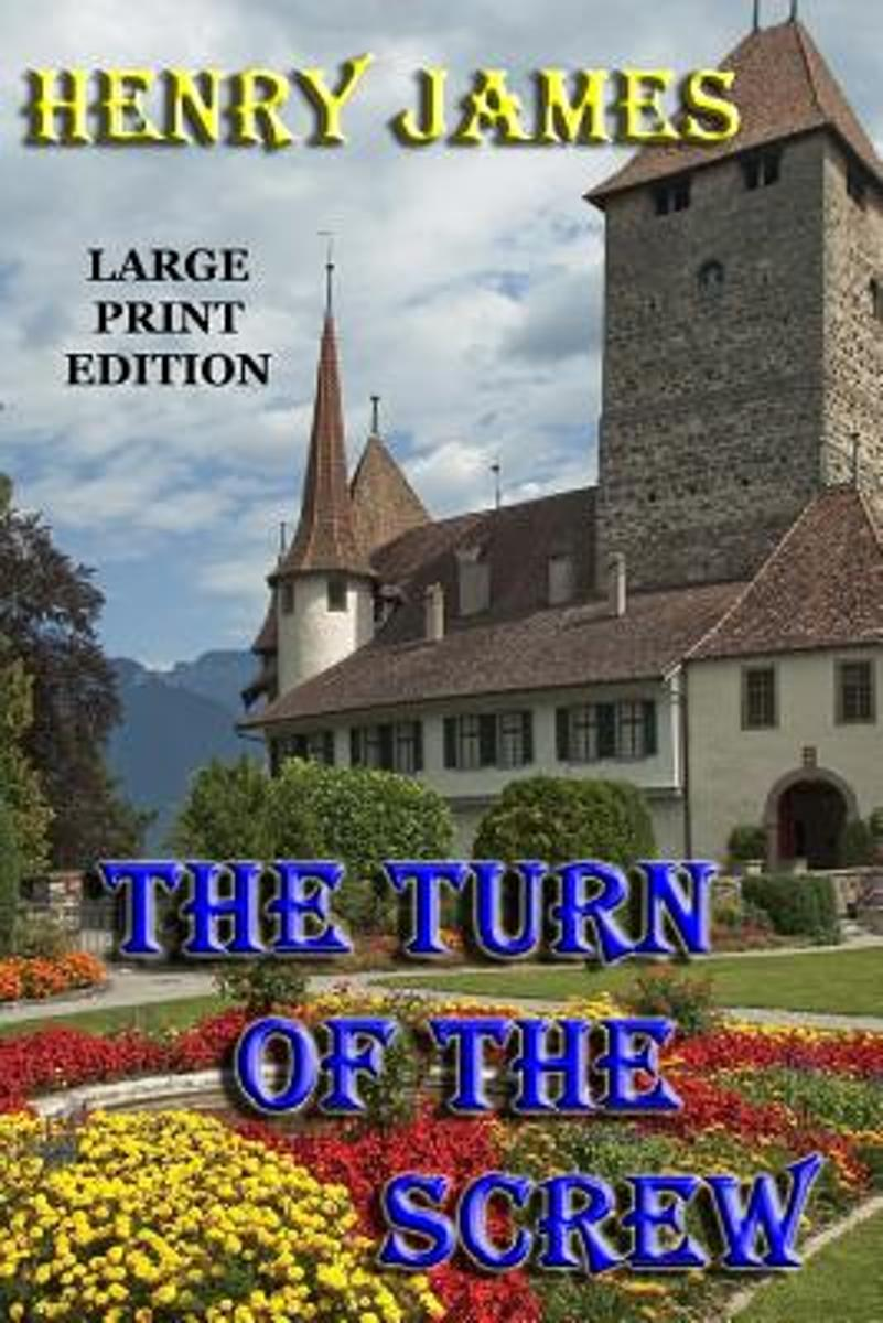 The Turn of the Screw - Large Print Edition