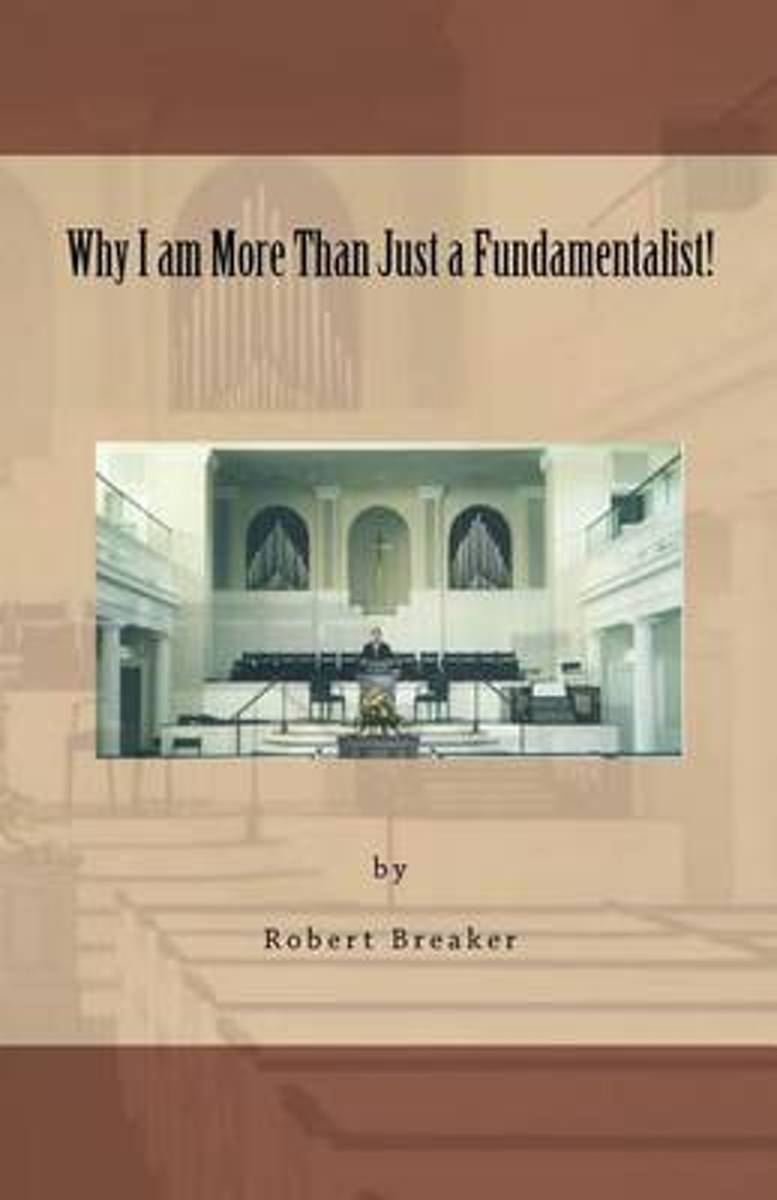 Why I Am More Than Just a Fundamentalist