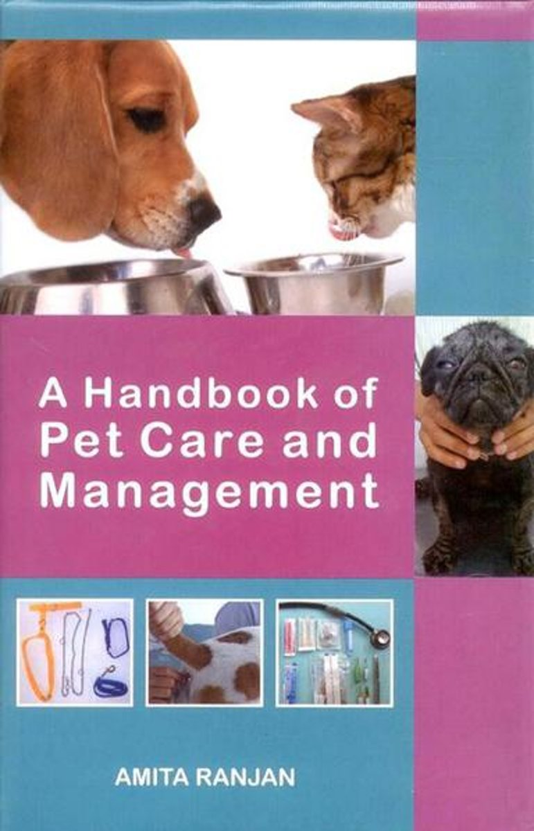 A Handbook of Pet Care and Management