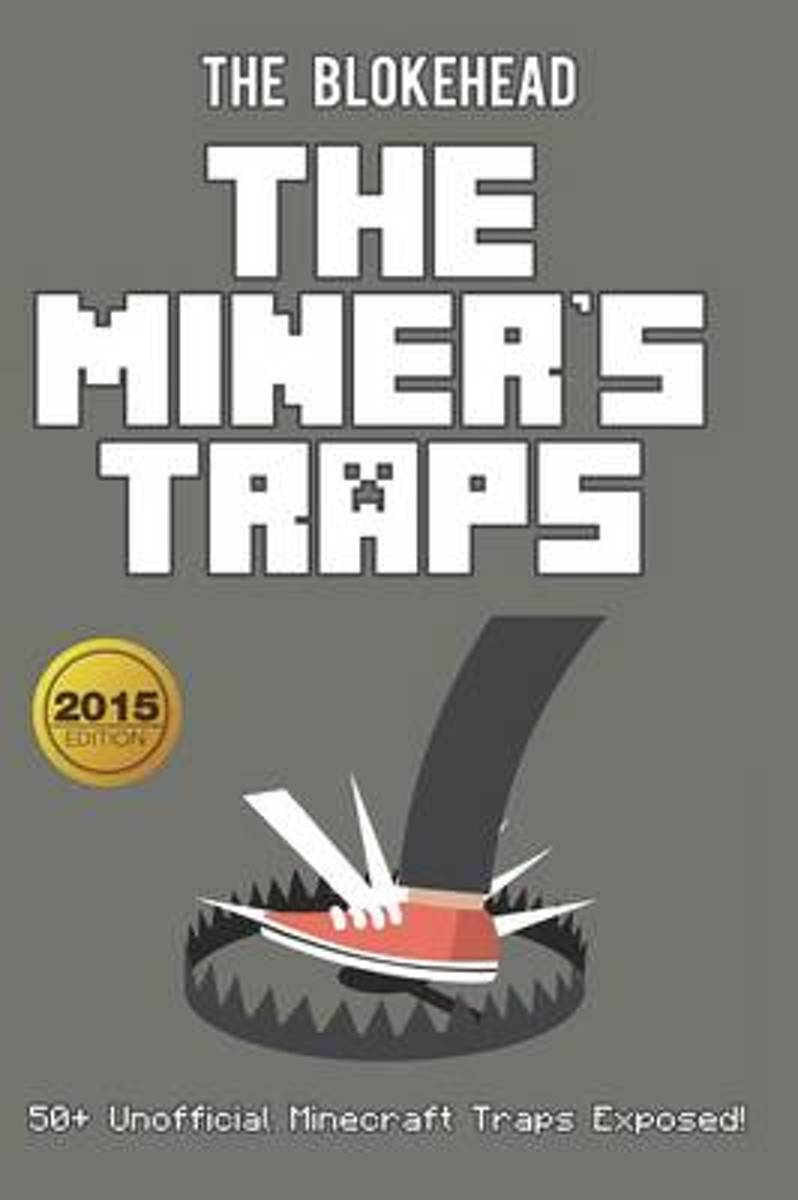 The Miner's Traps