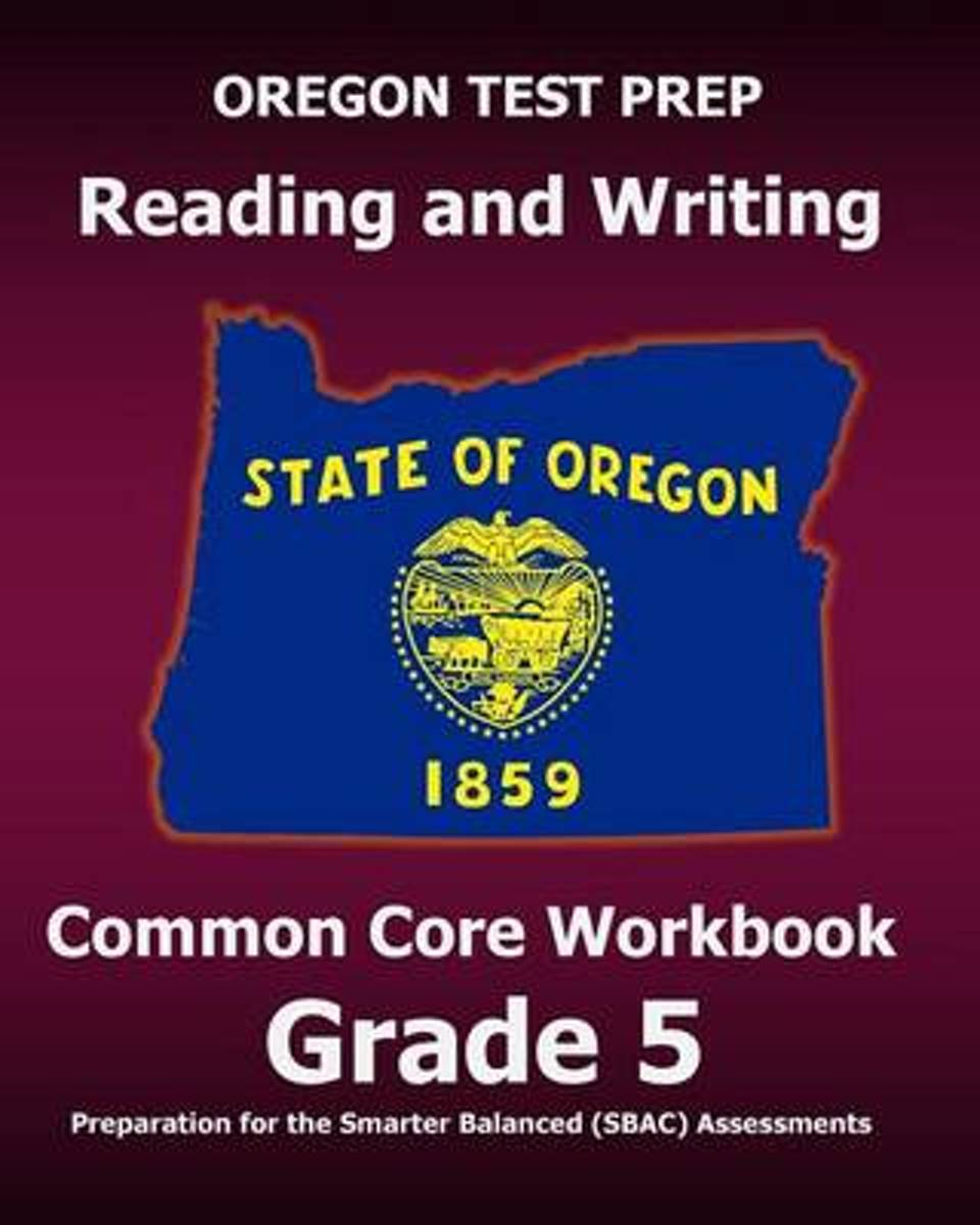 Oregon Test Prep Reading and Writing Common Core Workbook Grade 5