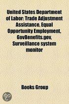 United States Department Of Labor: Trade Adjustment Assistance, Equal Opportunity Employment, Govbenefits.Gov, Surveillance System Monitor