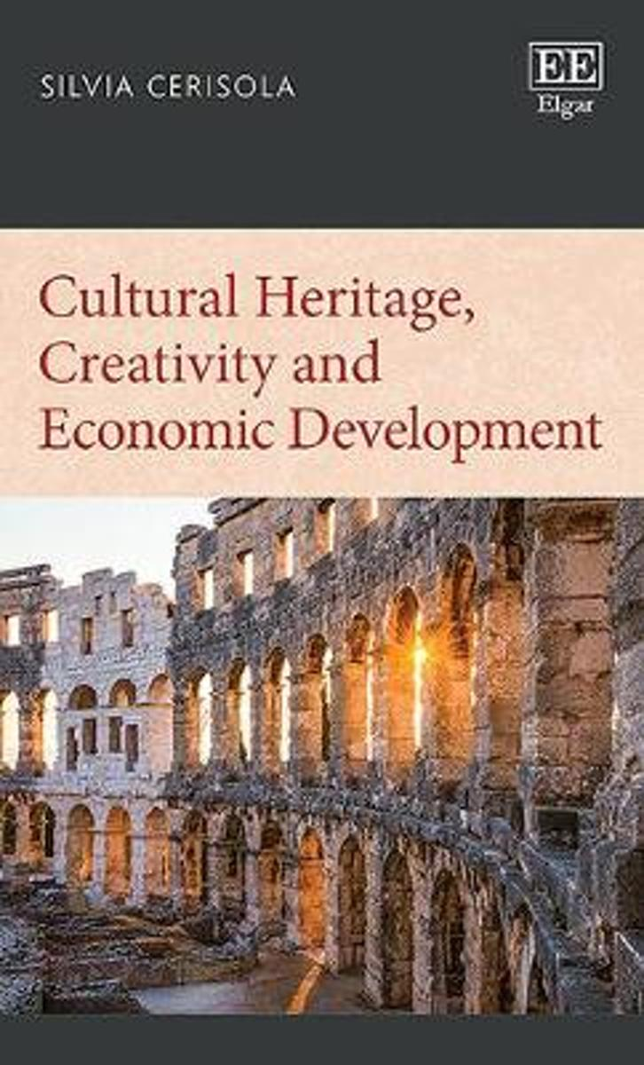 Cultural Heritage, Creativity and Economic Development
