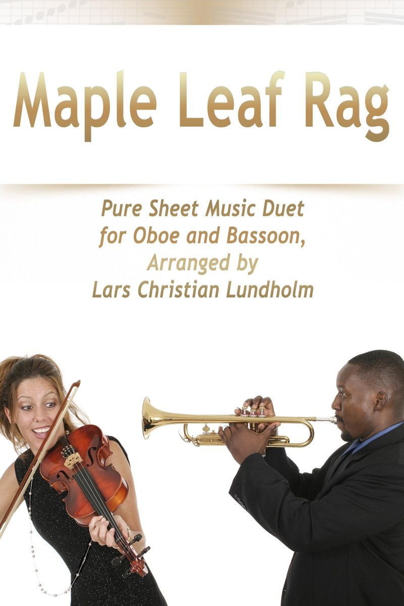 Maple Leaf Rag Pure Sheet Music Duet for Oboe and Bassoon, Arranged by Lars Christian Lundholm