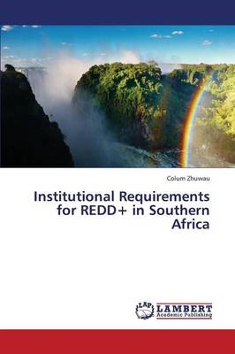Institutional Requirements for Redd+ in Southern Africa