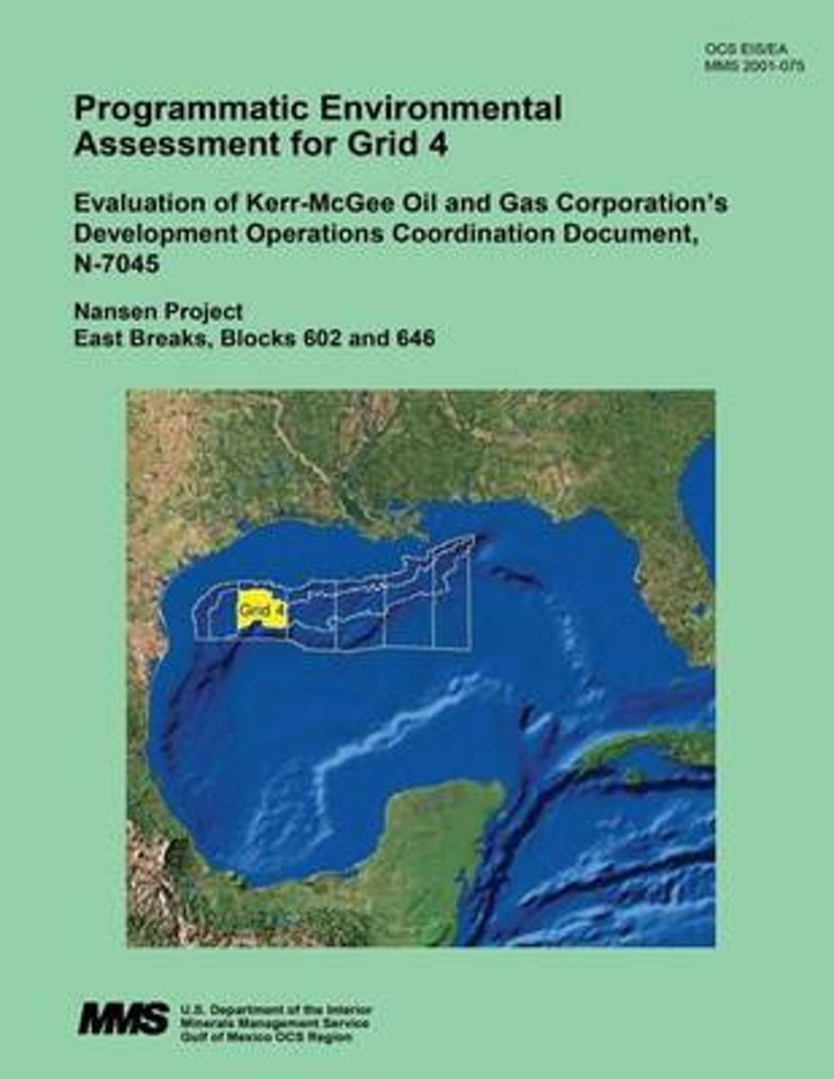 Programmatic Environmental Assessment for Grid 4 Evaluation of Kerr-McGee Oil and Gas Corporation?s Development Operations Coordination Document, N-7045