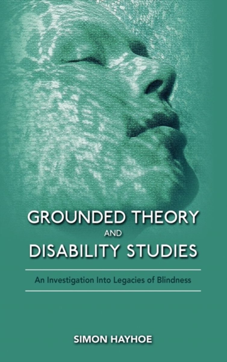 Grounded Theory and Disability Studies