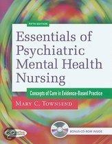 Essentials Of Psychiatric Mental Health Nursing: Concepts Of Care In Evidence-Based Practice [With Cdrom]