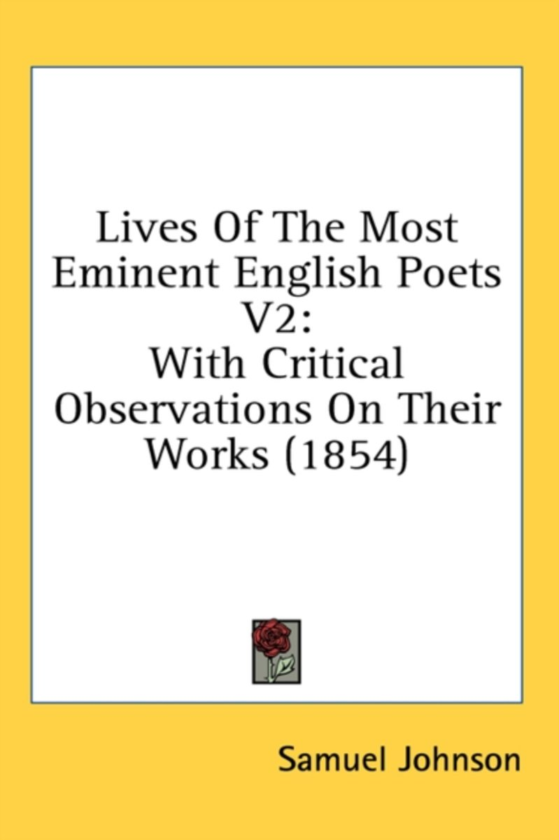 Lives of the Most Eminent English Poets V2