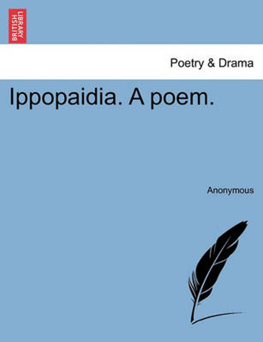 Ippopaidia. a Poem.