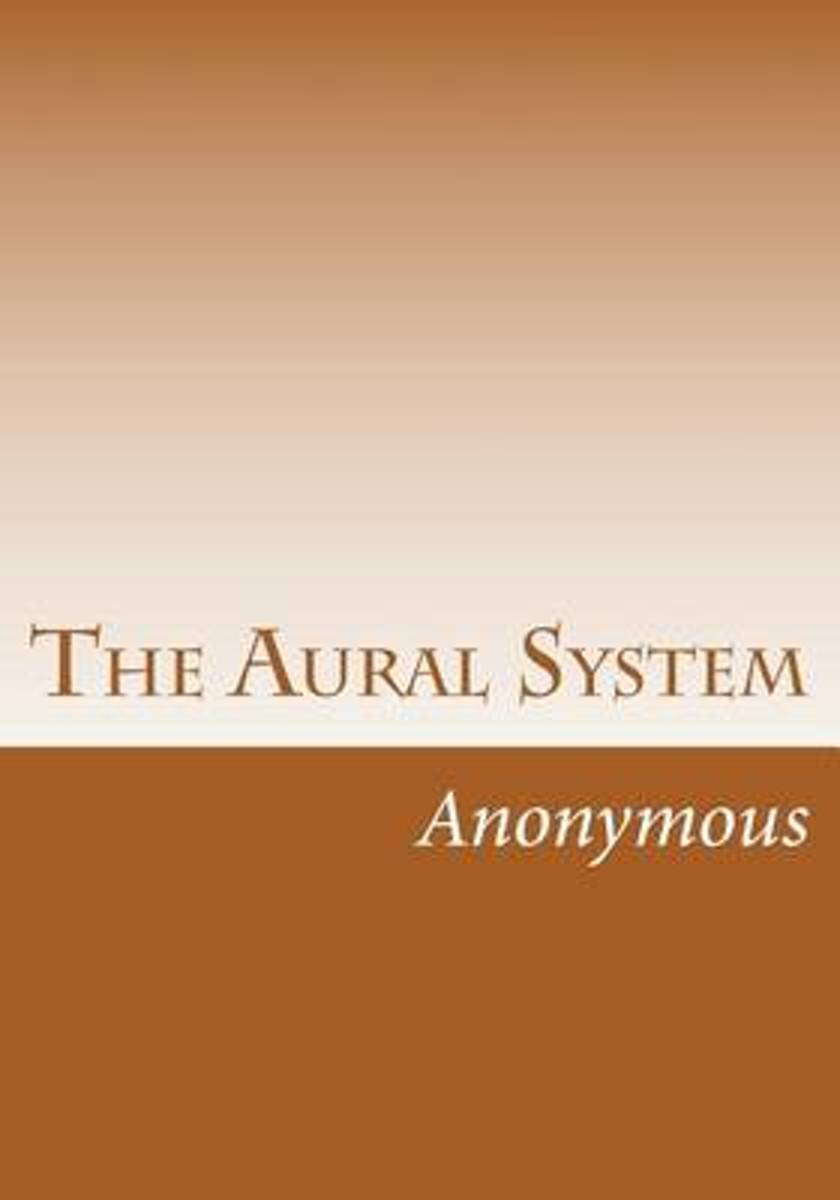 The Aural System