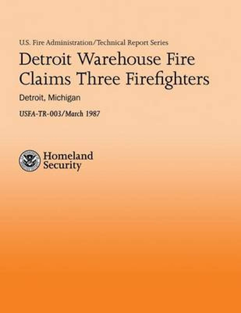 Detroit Warehouse Fire Claims Three Firefighters- Detroit, Michigan
