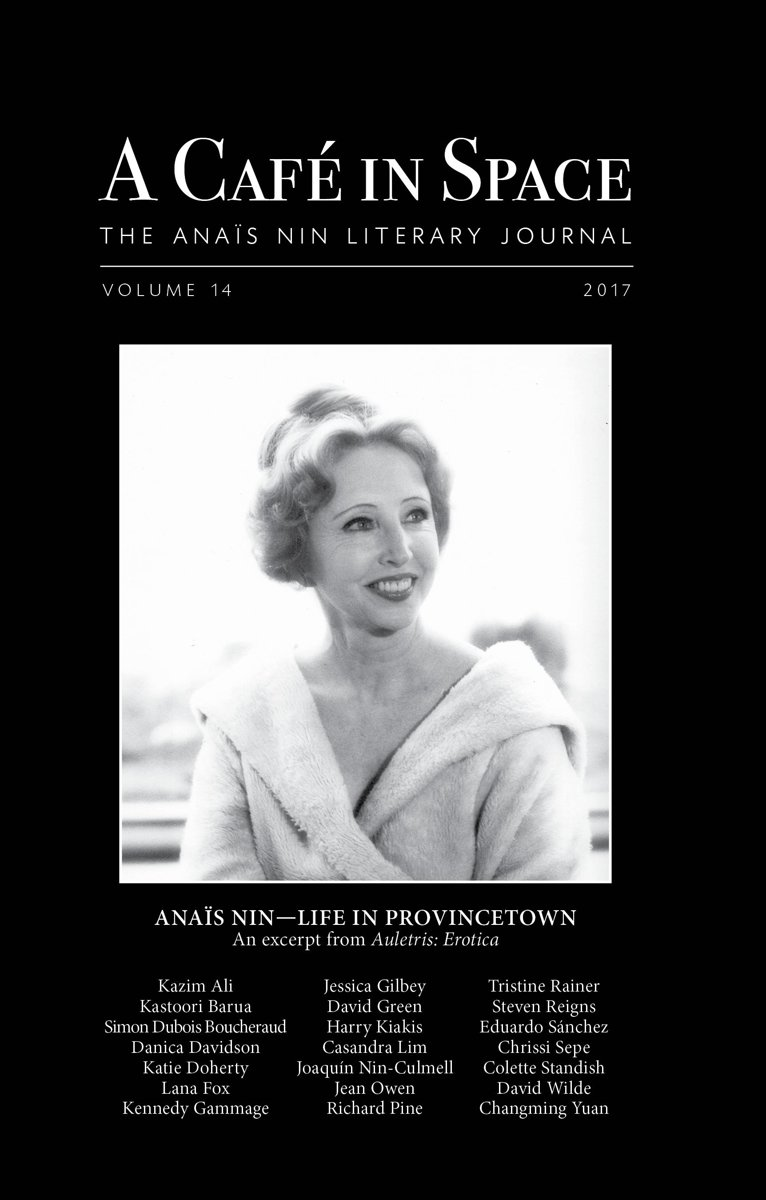 A Cafe in Space: The Anais Nin Literary Journal, Volume 14