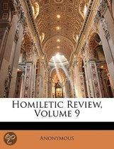 Homiletic Review, Volume 9