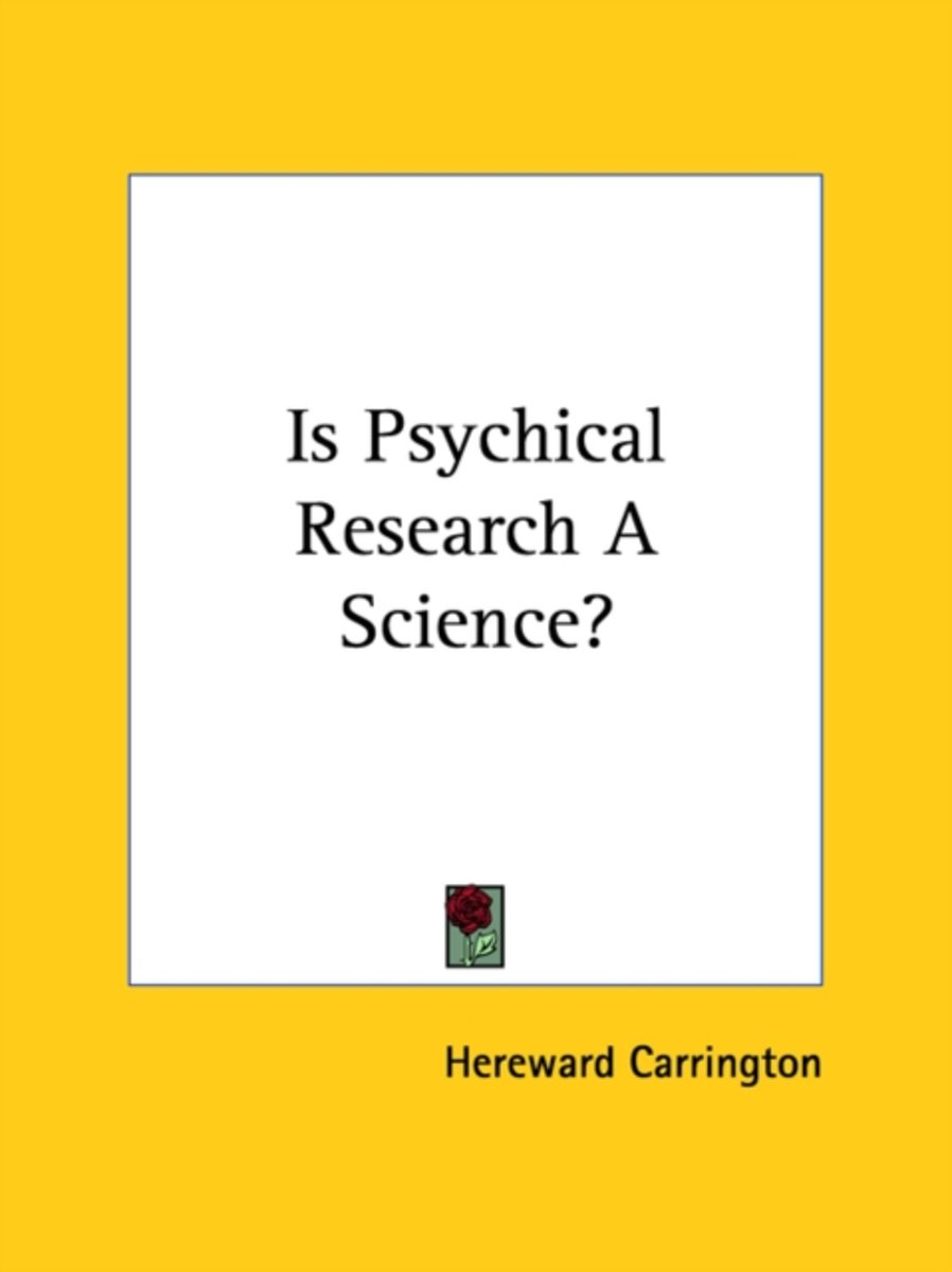 Is Psychical Research a Science?