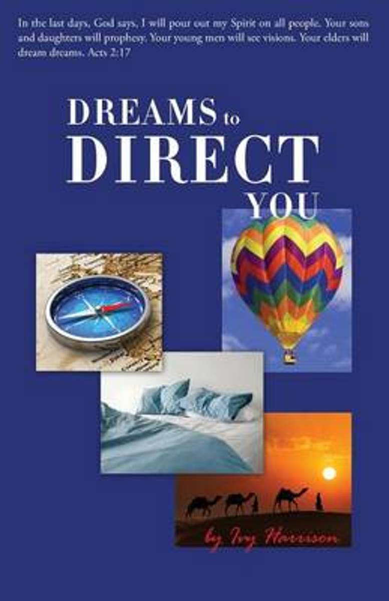 Dreams to Direct You
