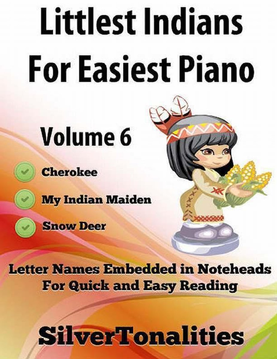 Littlest Indians for Easiest Piano Volume 6