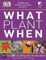 American Horticultural Society What Plant When