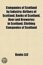 Companies Of Scotland By Industry: Airlines Of Scotland, Banks Of Scotland, Beer And Breweries In Scotland, Clothing Companies Of Scotland