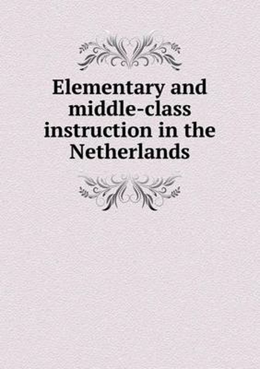 Elementary and Middle-Class Instruction in the Netherlands