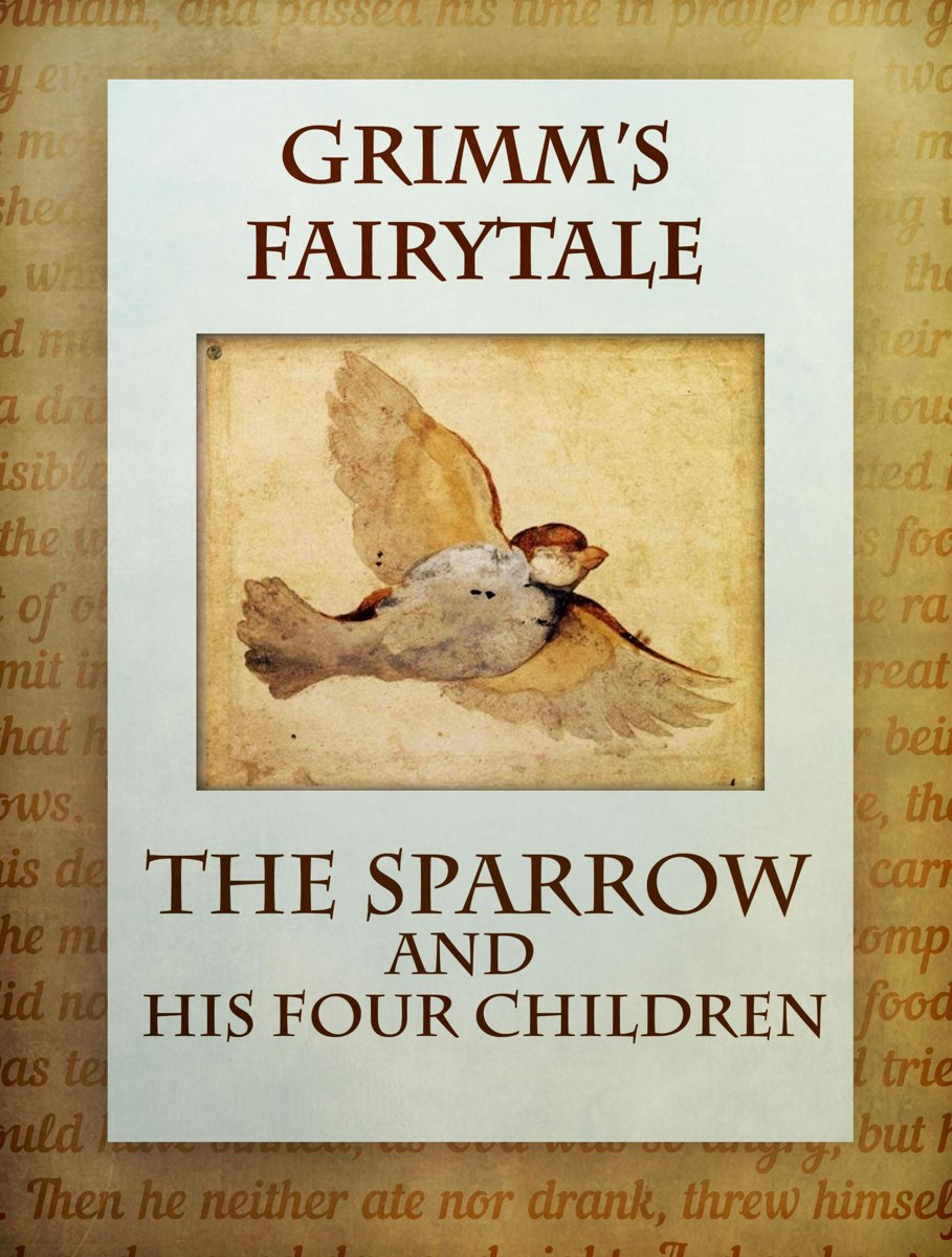 The Sparrow And His Four Children