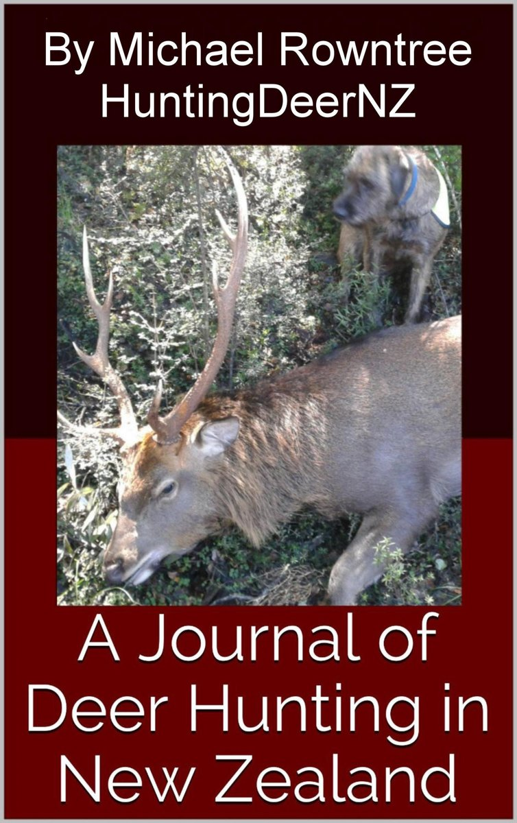 A Journal of Deer Hunting in New Zealand