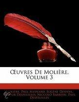 Uvres de Moli Re, Volume 3