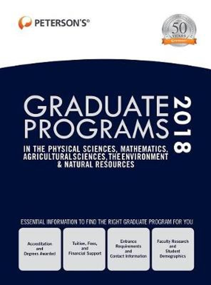 Graduate Programs in the Physical Sciences, Mathematics, Agricultural Sciences, Environment & Natural Resources 2018