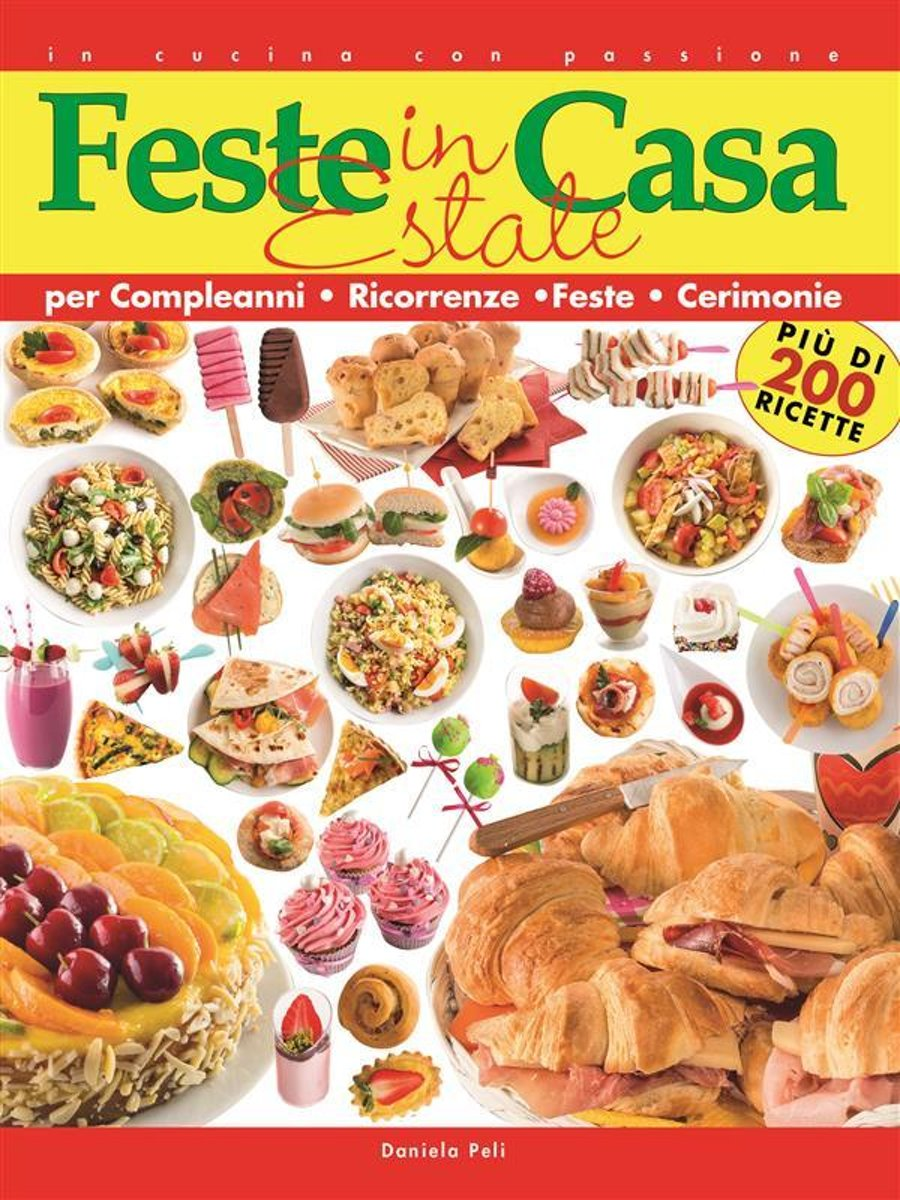 Feste in casa - Estate