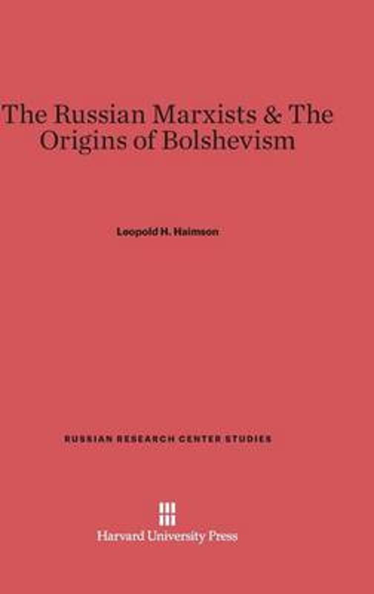 The Russian Marxists & the Origins of Bolshevism