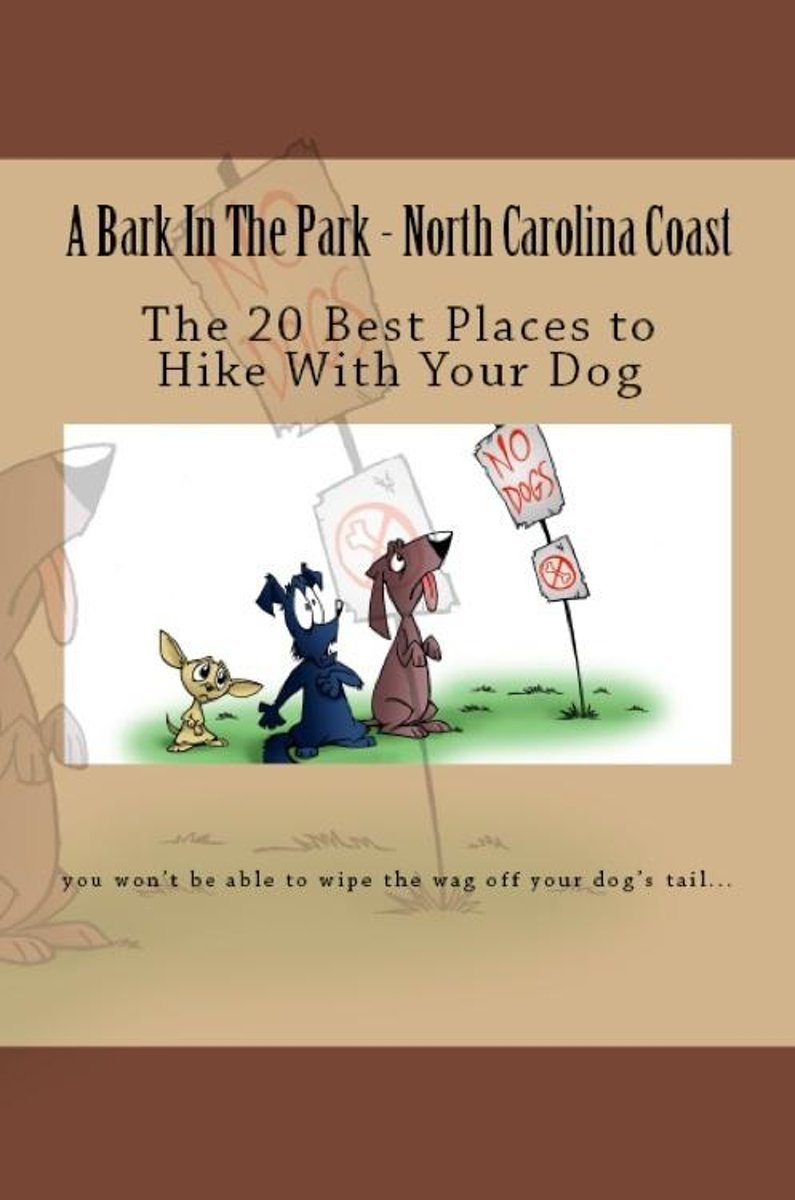 A Bark In The Park-North Carolina Coast: The 20 Best Places To Hike With Your Dog