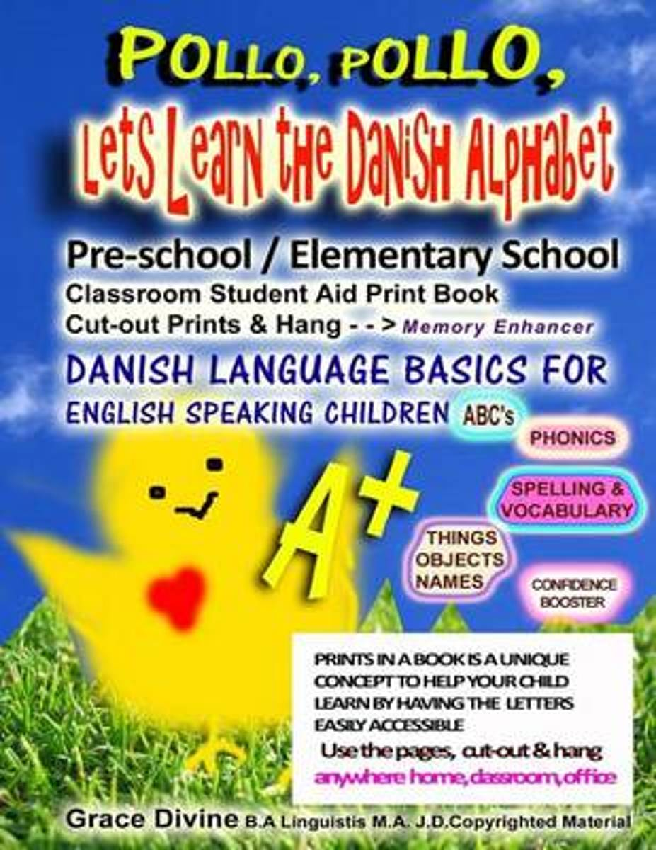 Pollo, Pollo, Lets Learn the Danish Alphabet Pre-School / Elementary School Classroom Student Aid Print Book Cut-Out Prints & Hang