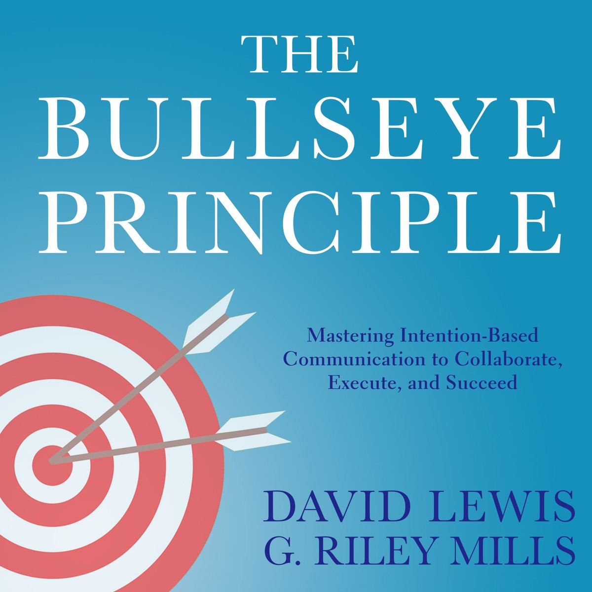 The Bullseye Principle
