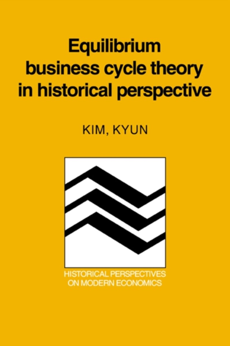 Equilibrium Business Cycle Theory in Historical Perspective