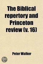 The Biblical Repertory and Princeton Review (Volume 16)
