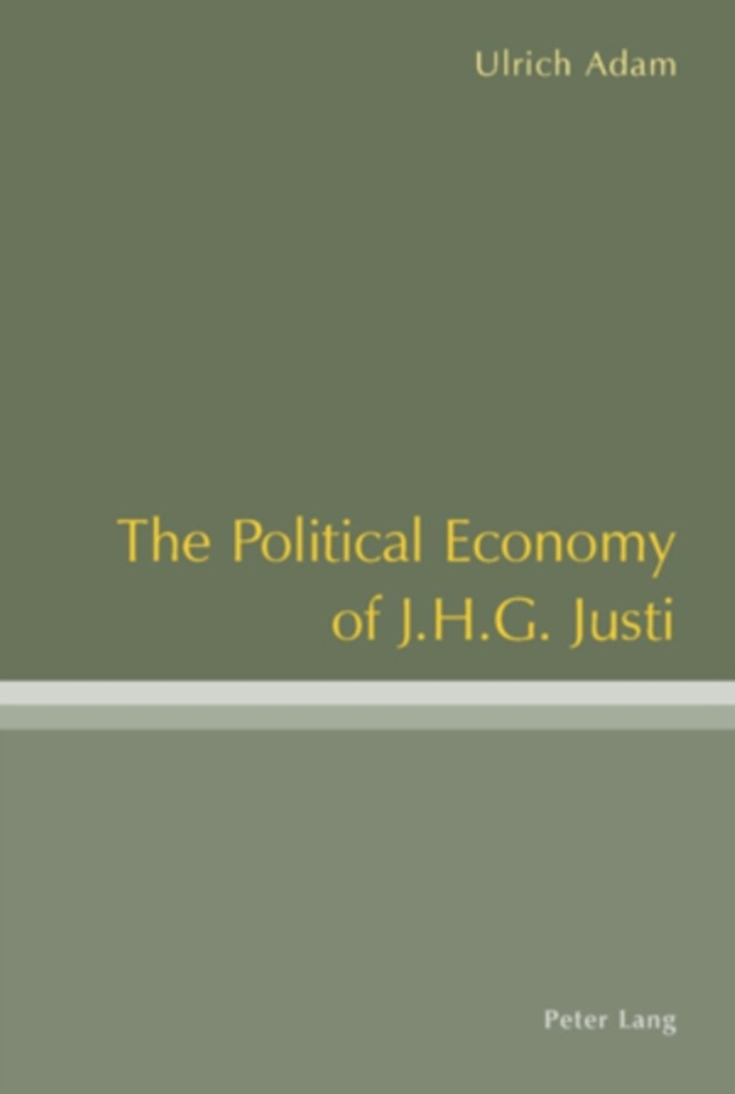 The Political Economy of J .H .G. Justi