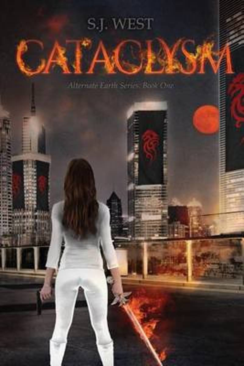 Cataclysm (the Alternate Earth Series, Book 1)