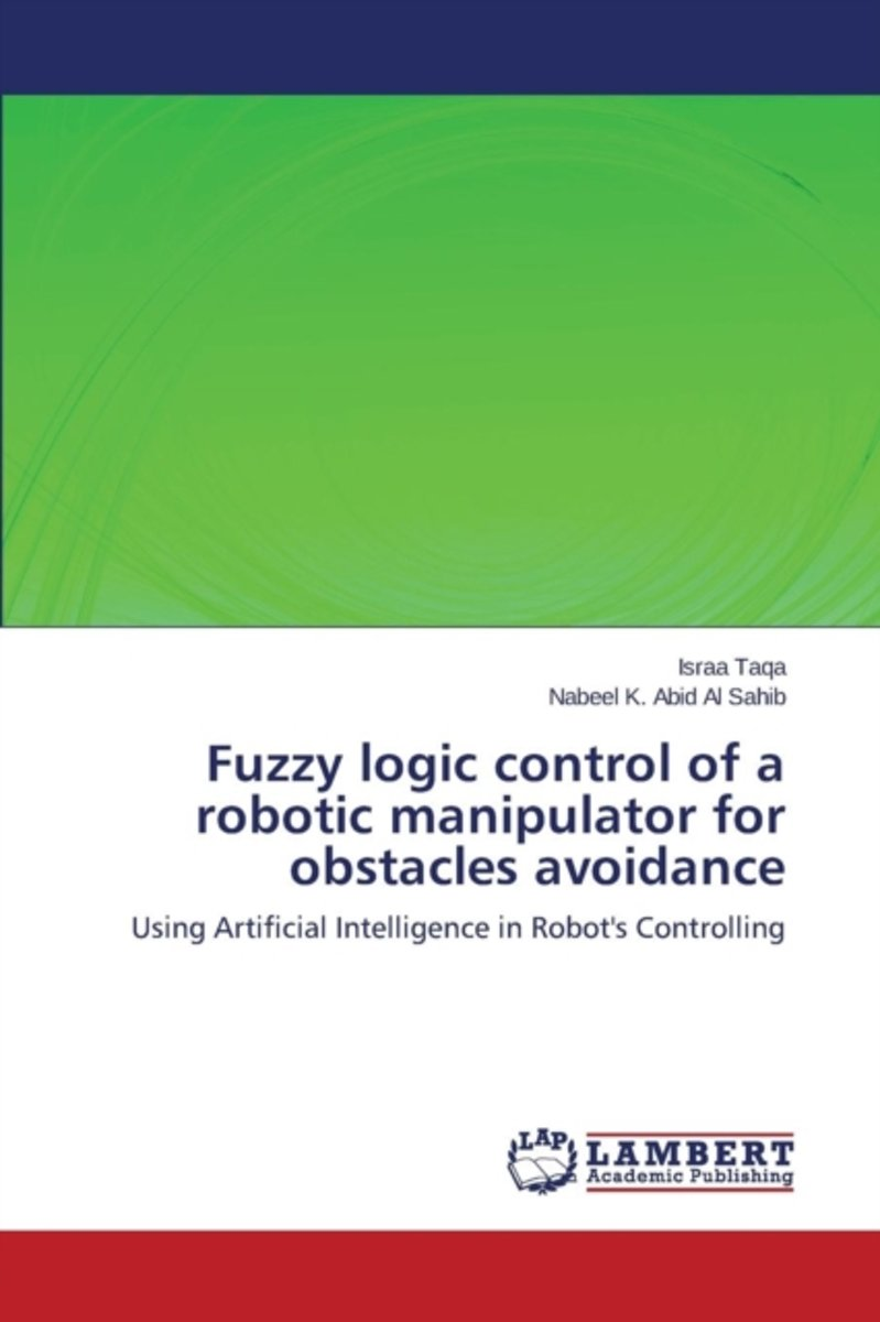 Fuzzy Logic Control of a Robotic Manipulator for Obstacles Avoidance