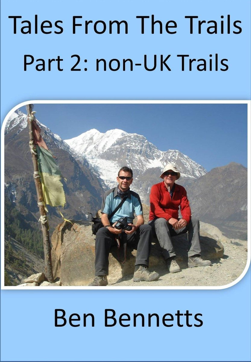 Tales from the Trails, Part 2 non-UK Trails
