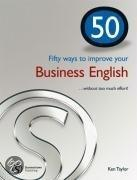 Fifty Ways to Improve Your Business English. Niveau B1/B2