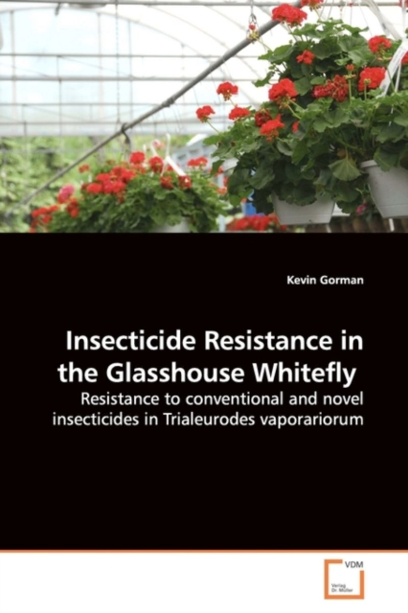 Insecticide Resistance in the Glasshouse Whitefly