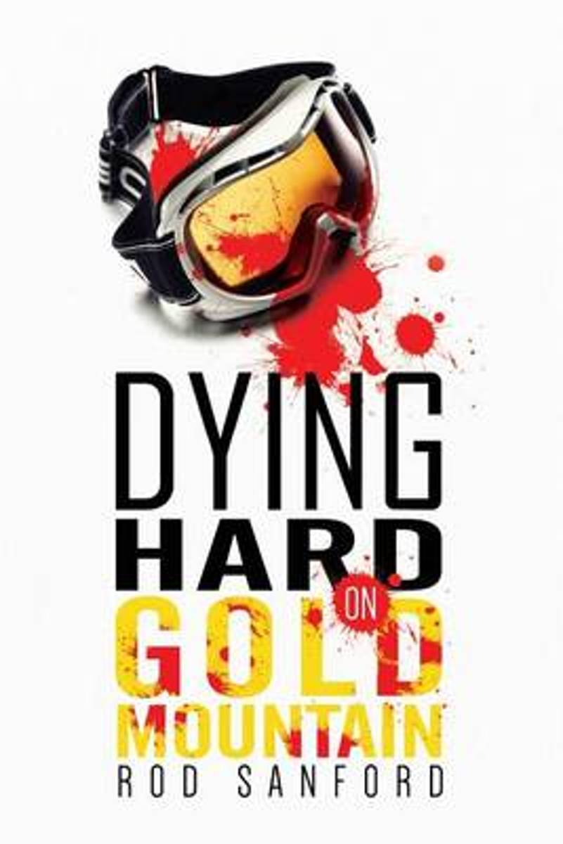 Dying Hard on Gold Mountain