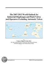 The 2007-2012 World Outlook for Industrial Diaphragm and Pinch Valves and Operators Excluding Automatic Valves