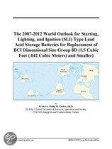 The 2007-2012 World Outlook for Starting, Lighting, and Ignition (Sli) Type Lead Acid Storage Batteries for Replacement of Bci Dimensional Size Group
